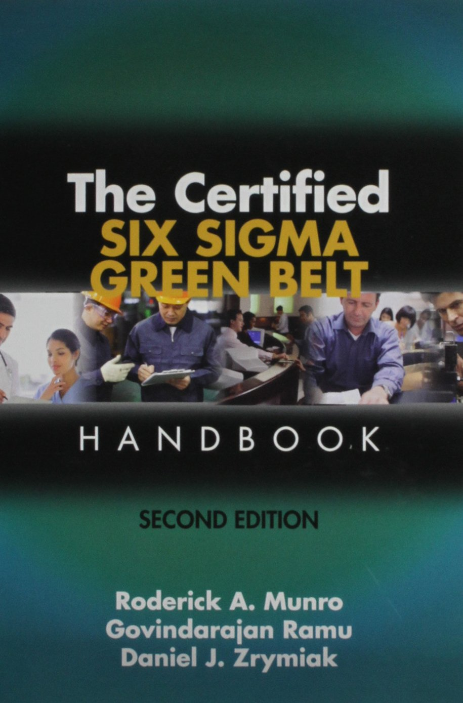 Certified Six Sigma Green Belt Handbook Business Performance